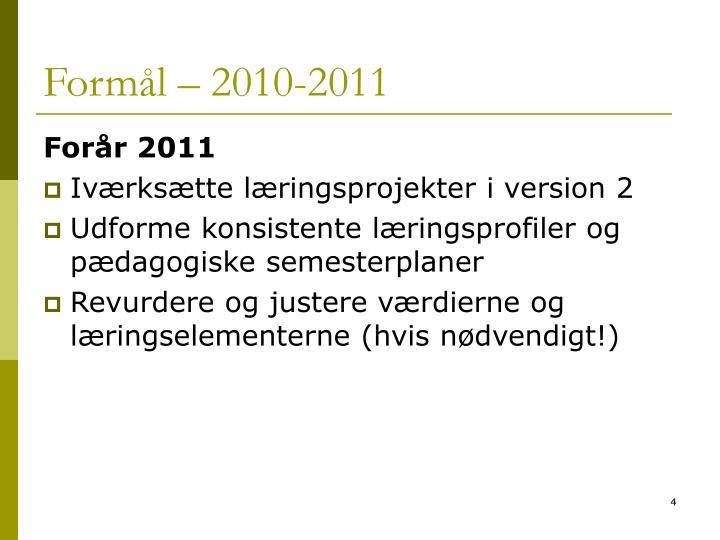 Formål – 2010-2011