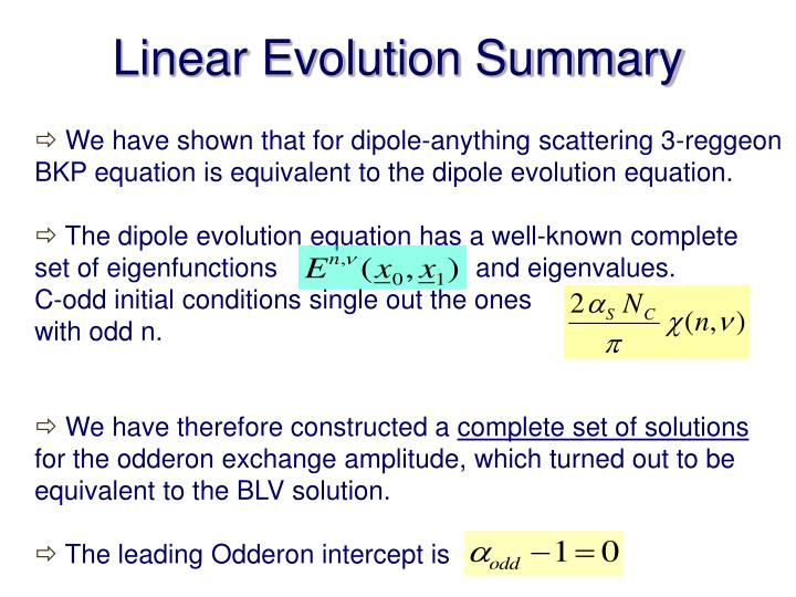 Linear Evolution Summary