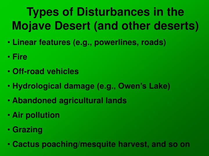 Types of Disturbances in the Mojave Desert (and other deserts)