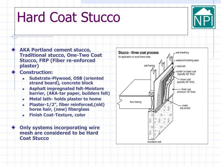 Hard coat stucco