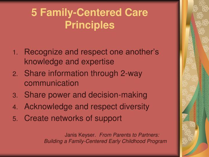 5 Family-Centered Care