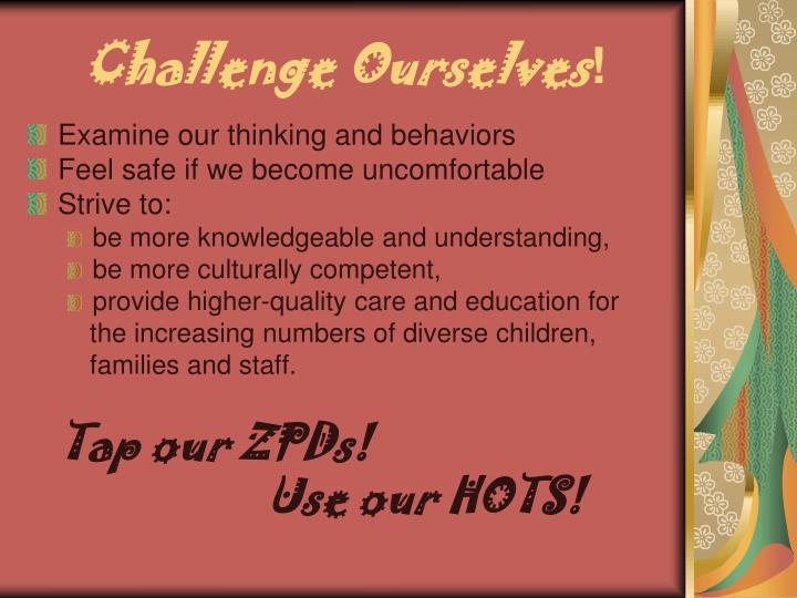 Challenge Ourselves