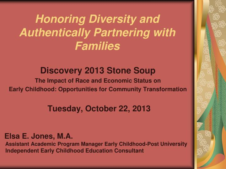 Honoring diversity and authentically partnering with families