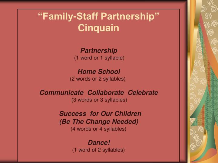 """Family-Staff Partnership"""