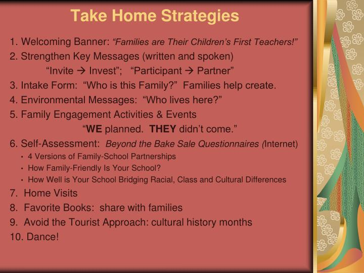 Take Home Strategies