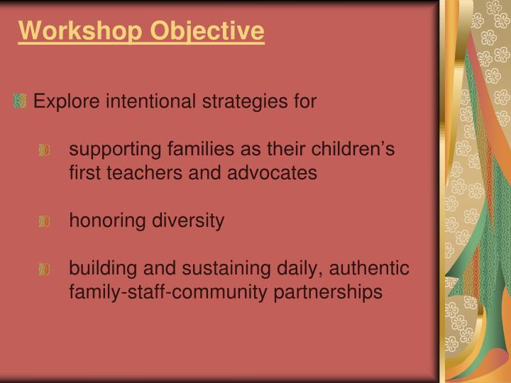 Workshop objective