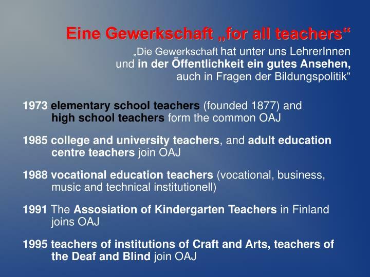 "Eine Gewerkschaft ""for all teachers"""