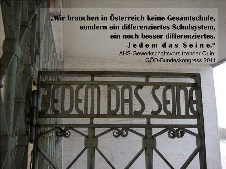 """""""Wir brauchen in Österreich keine Gesamtschule,"""