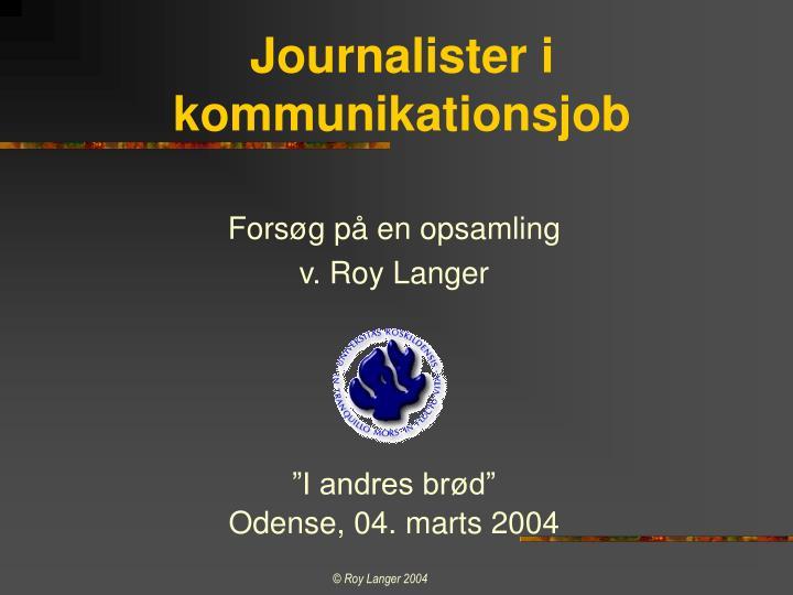 Journalister i kommunikationsjob
