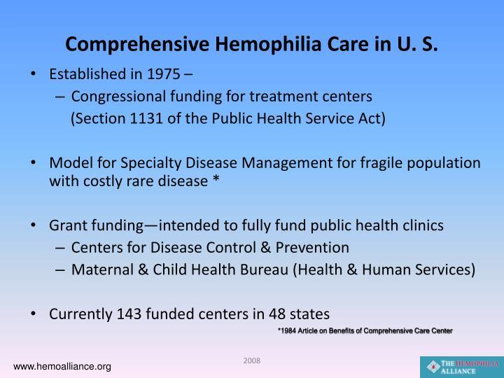 Comprehensive hemophilia care in u s