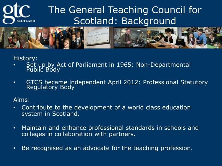 The general teaching council for scotland background
