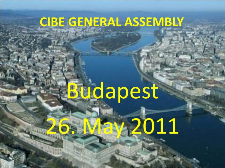 CIBE GENERAL ASSEMBLY