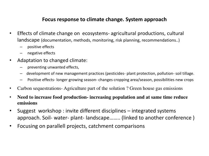 Focus response to climate change. System approach
