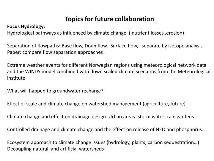 Topics for future collaboration