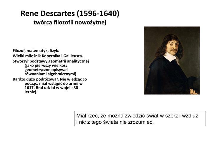 Rene Descartes (1596-1640)