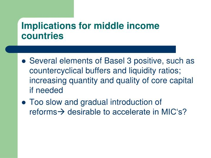 Implications for middle income countries