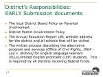 district s responsibilities early submission documents