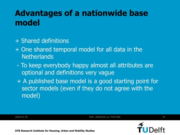 Advantages of a nationwide base model