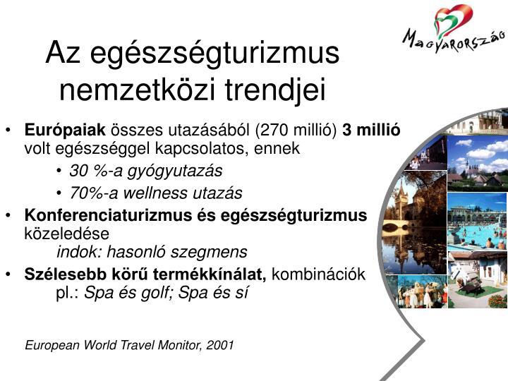 Az eg szs gturizmus nemzetk zi trendjei