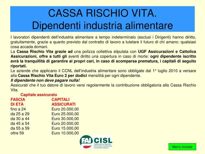 CASSA RISCHIO VITA.