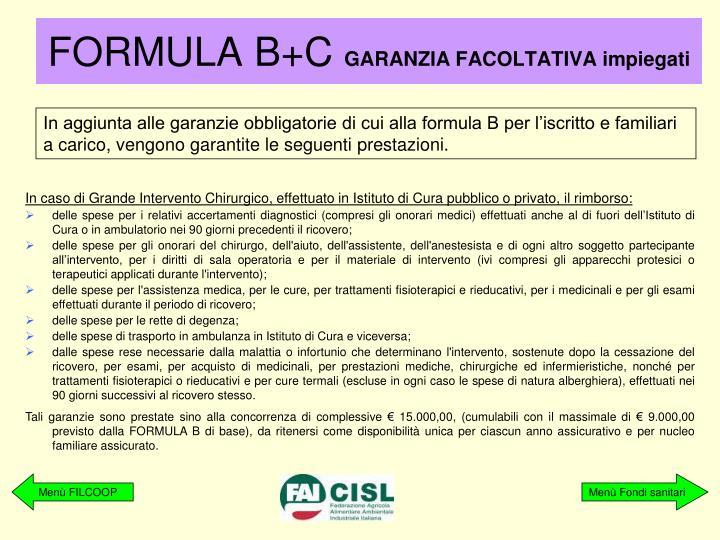 FORMULA B+C