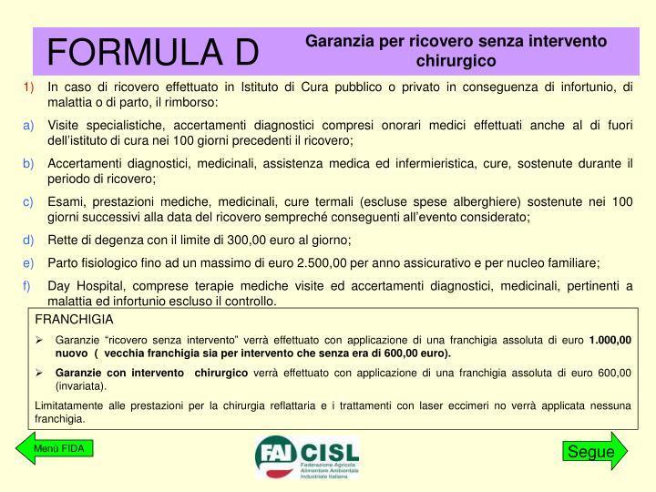 FORMULA D