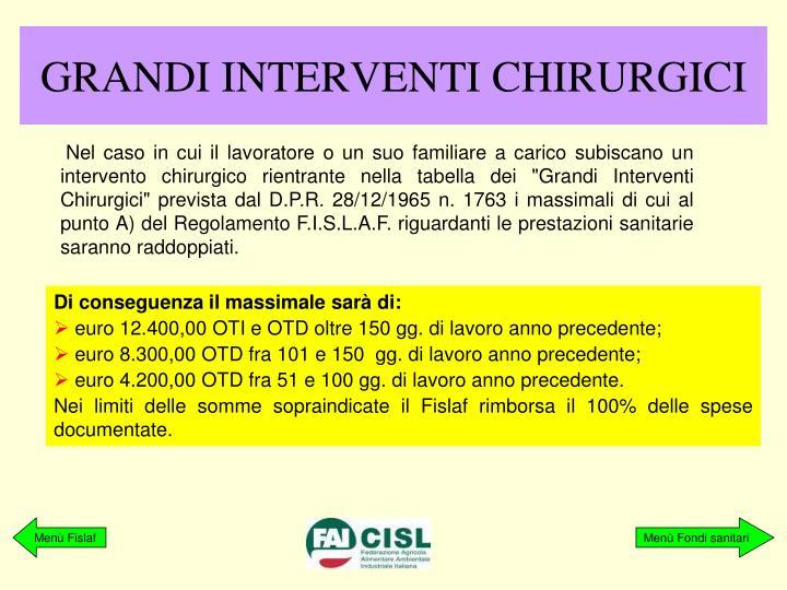 GRANDI INTERVENTI CHIRURGICI