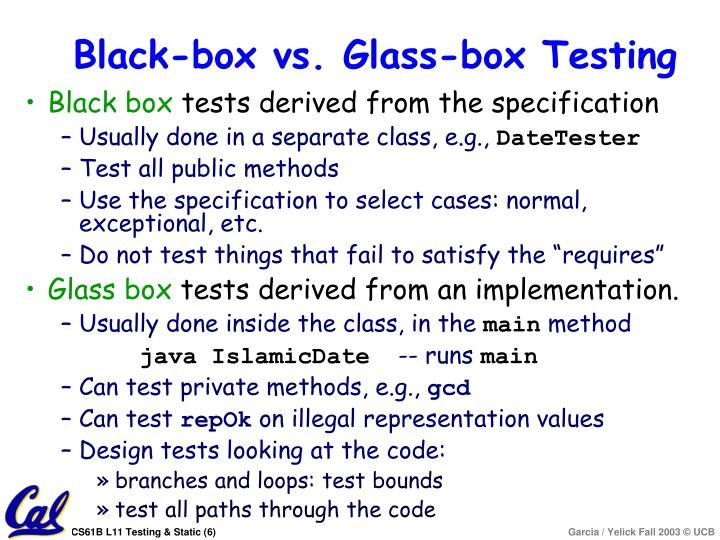 Black-box vs. Glass-box Testing
