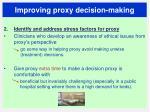 improving proxy decision making1