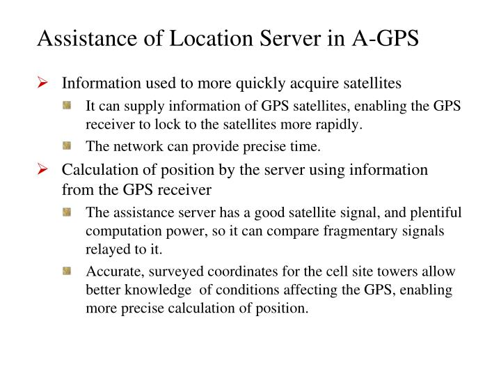 Assistance of Location Server in A-GPS