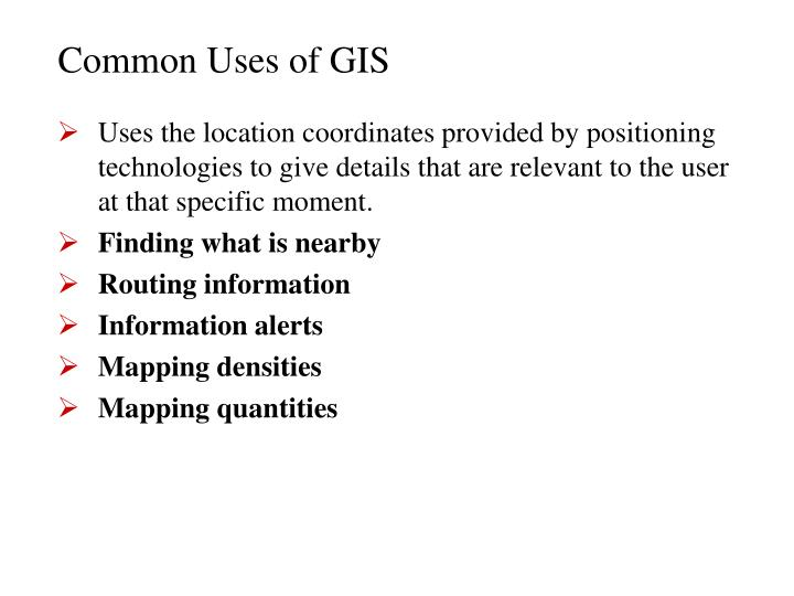 Common Uses of GIS