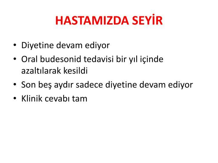 HASTAMIZDA SEYİR