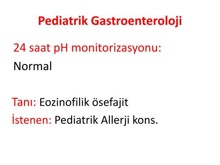 Pediatrik Gastroenteroloji