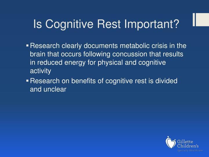 Is Cognitive Rest Important?