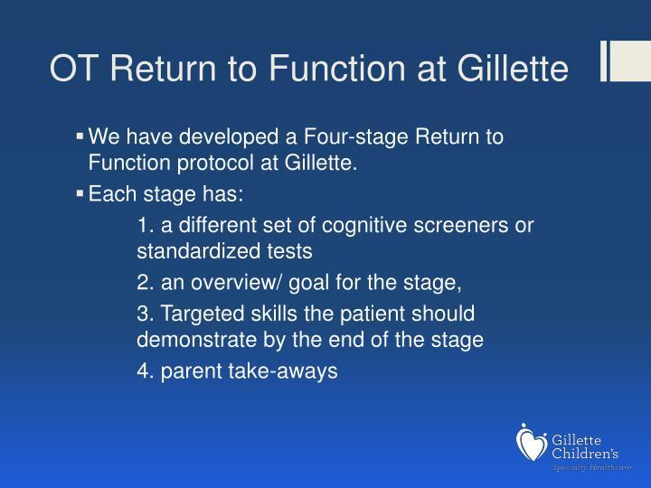 OT Return to Function at Gillette