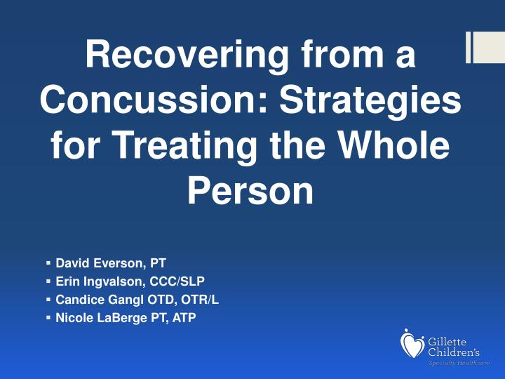 Recovering from a concussion strategies for treating the whole person