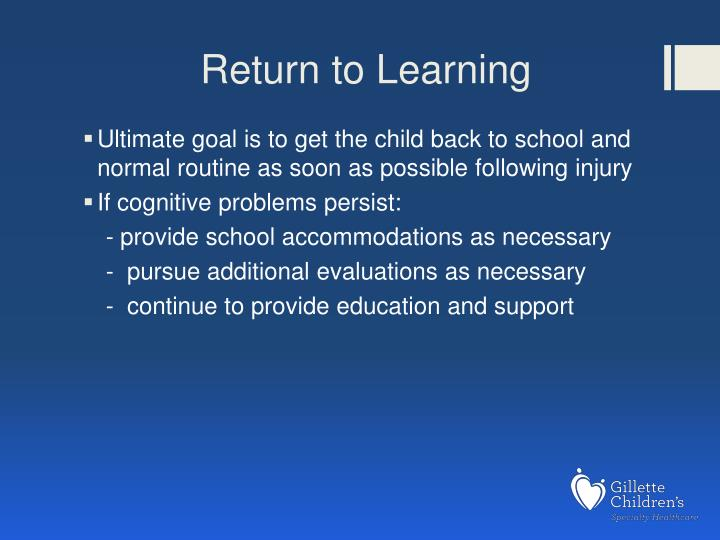 Return to Learning