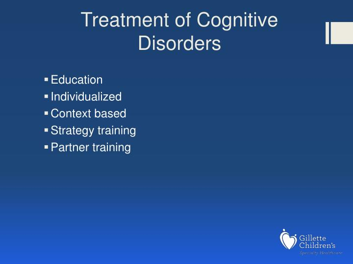 Treatment of Cognitive Disorders