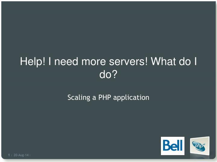 help i need more servers what do i do n.