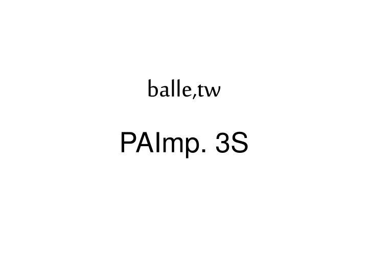 balle,tw