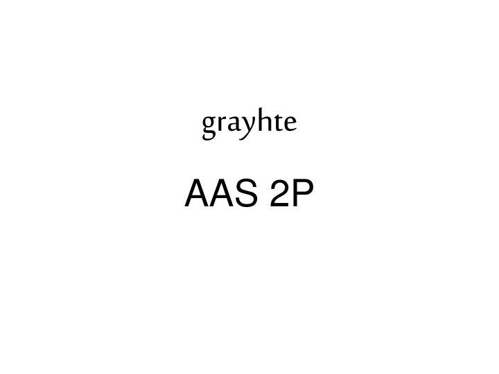 grayhte