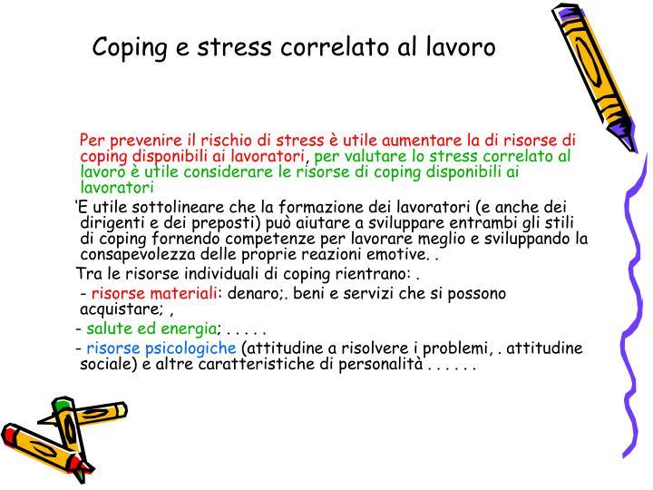 Coping e stress correlato al lavoro