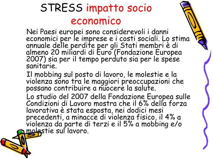 Stress impatto socio economico
