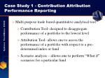 case study 1 c ontribution a ttribution p erformance r eporting