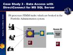 case study 3 data access with directconnect for ms sql server