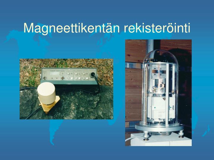 Magneettikentän rekisteröinti