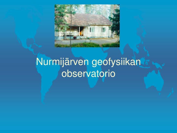 Nurmij rven geofysiikan observatorio