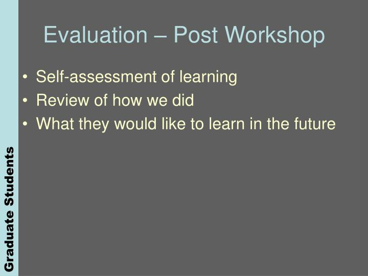 Evaluation – Post Workshop