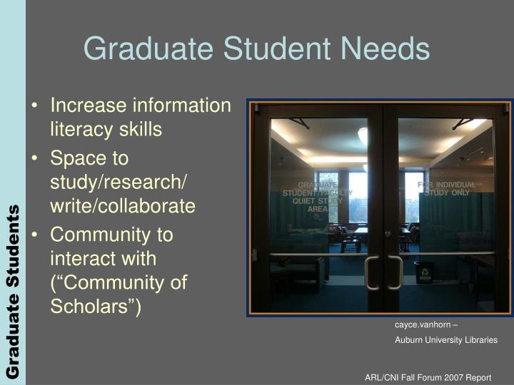 Graduate Student Needs