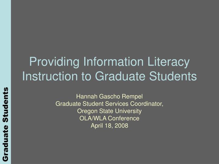 Providing information literacy instruction to graduate students